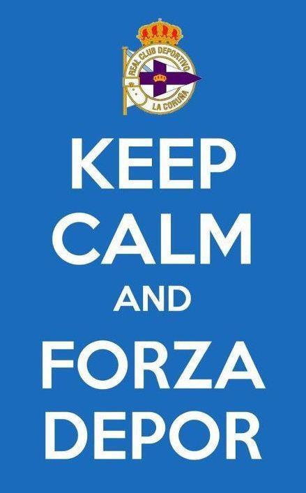 keep calm Depor #RCDeportivo