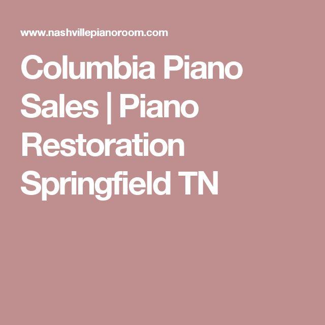 Columbia Piano Sales | Piano Restoration Springfield TN