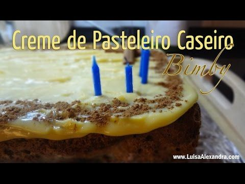 Luisa Alexandra: Creme de Pasteleiro Caseiro • Bimby [Thermomix] • Receita em VÍDEO