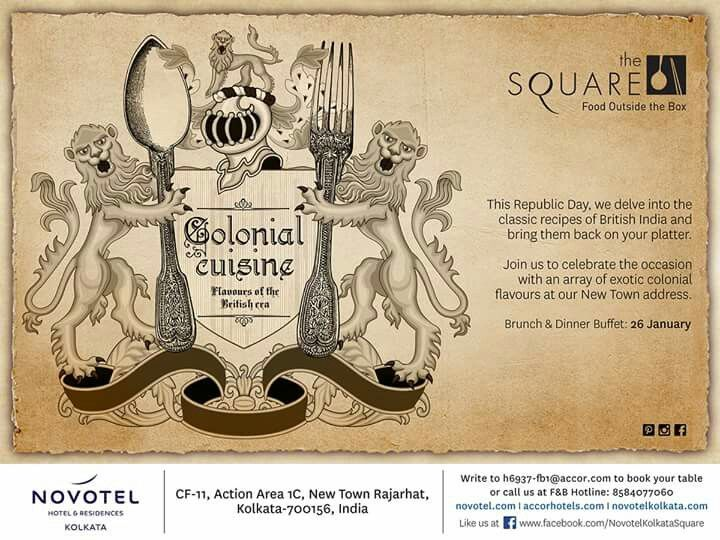 Head to The Square, Novotel Kolkata's All Day Diner tomorrow for the finest Republic Day treat with special dishes from Colonial Calcutta, all the way from Bidhannagar to Buckingham!!