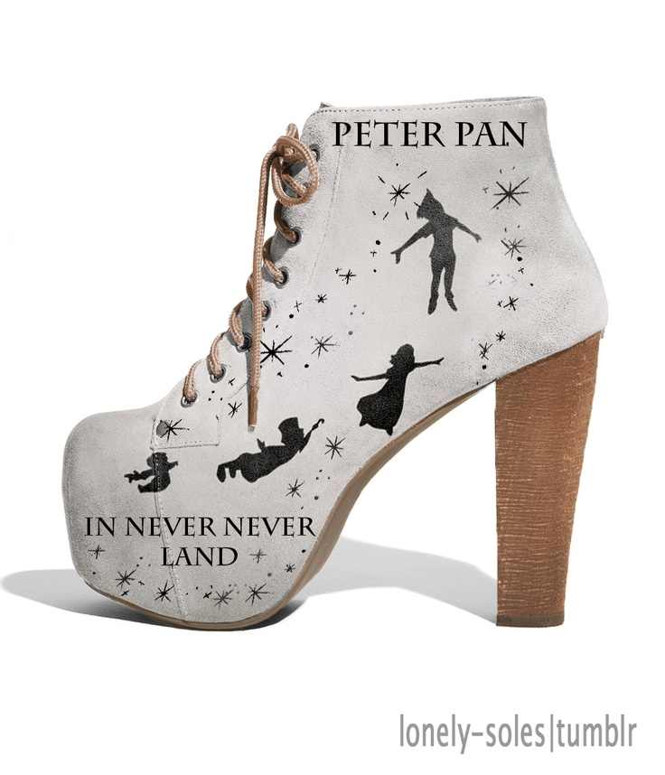 I will never get over my Peter Pan obsession. NEVER NEVER (land). Peter Pan Shoes.
