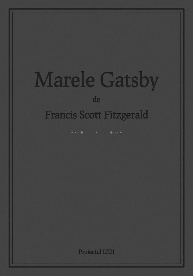 Descarcă gratuit Marele Gatsby în română pentru Kindle, Sony Reader, Nook, iPhone, iPad, Android, Blackberry.