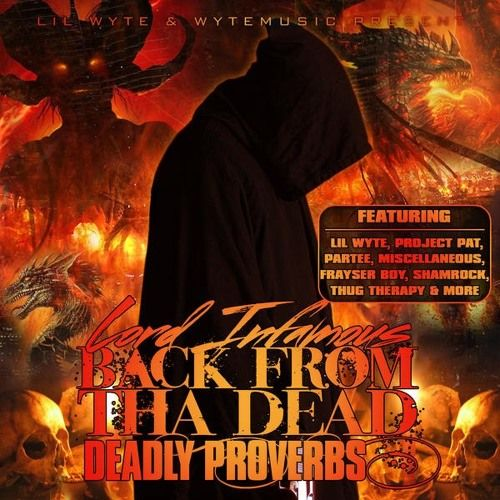 """BUY LORD INFAMOUS """"BACK FROM THA DEAD"""" ON AMAZON, ITUNES, GOOGLE PLAY, CD BABY & MORE:  http://www.amazon.com/Back-Dead-Deadly-Proverbs-Explicit/dp/B009YAQVXW/ref=sr_1_3?ie=UTF8&qid=1351603733&sr=8-"""