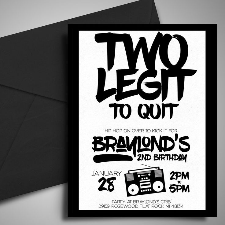 PRINTABLE, Two Legit To Quit, Birthday Invitation, 2nd Birthday,Black & White Invitation,Hip Hop Birthday Party, DIY Printable, 5x7 by LittleHamCollection on Etsy https://www.etsy.com/listing/463371015/printable-two-legit-to-quit-birthday