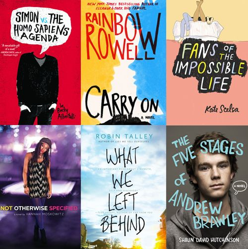 Best 2015 YA Books with LGBTQ+ Characters• Simon vs. The Homo Sapiens Agenda by Becky Albertalli • More Happy Than Not by Adam Silvera • None of the Above by I.W. Gregorio • The Five Stages of Andrew...