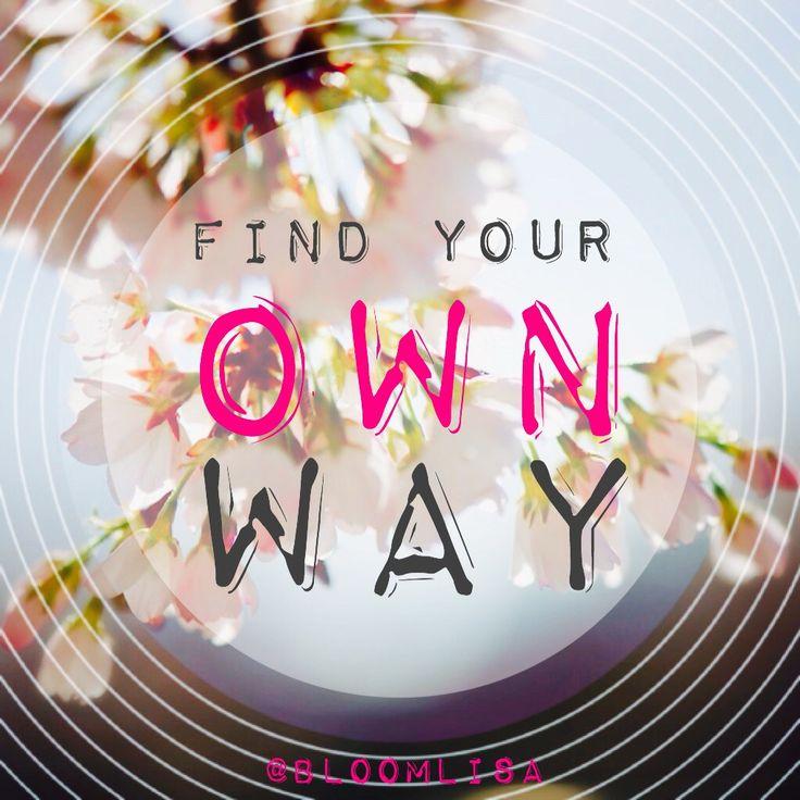 find-your-own-way.jpg 1,024×1,024 pixels