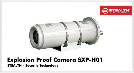 Explosion Proof Camera SXP-H01