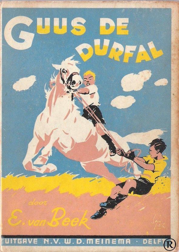 Guus de Durfal, geschreven door E. van Beek. Illustr. Jan Lutz. Uitgegeven in 1938 door Meinema - Delft
