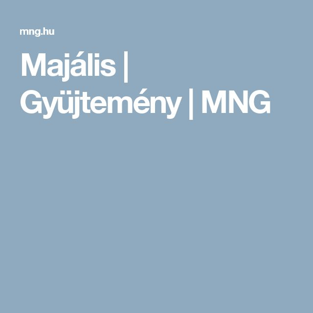 Majális | Gyüjtemény | MNG