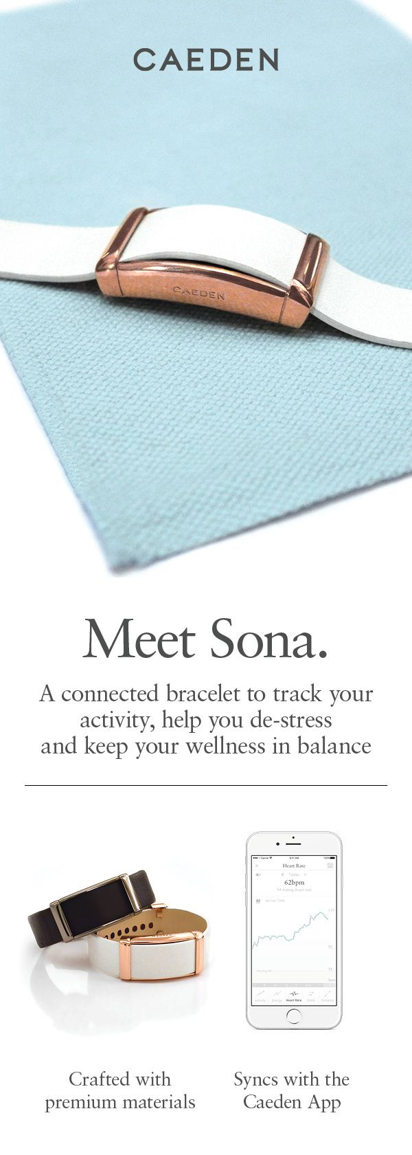 Sona isn't just another fitness bracelet that tracks calories and steps. The Sona Connected Bracelet improves focus and overall response to stress by measuring your heart rate variability (HRV). Connect with the Caeden App to access meditation exercises designed to build calm and resilience to stress. Available in Rose Gold, Gold and Gunmetal. Order yours now.
