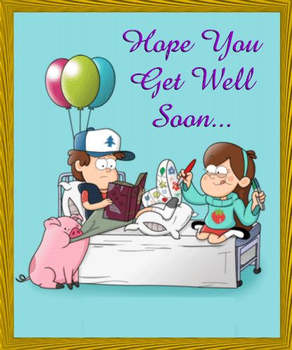 Hope You Get Well Soon.