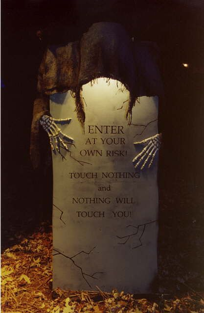 "Halloween Tombstone ""Touch Nothing and Nothing will Touch You!"" need to make this!"
