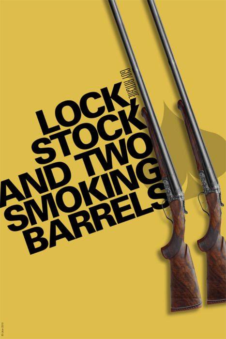 """Lock, Stock and Two Smoking Barrels (Guy Richie) """"I've just spent 120 quid on me hair. If you think I'm puttin a stockin over me head you're very much mistaken. """""""