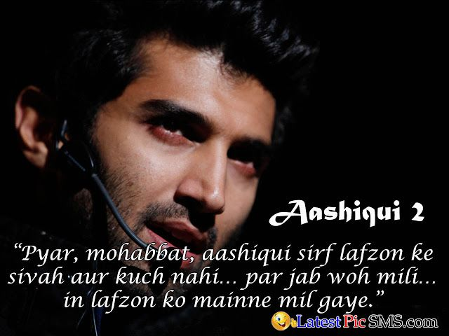 Aashiqui 2 Best Bollywood Dialogues