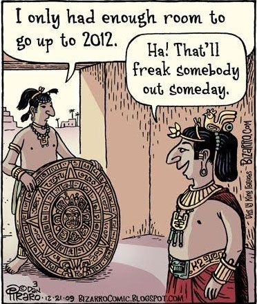 mayan calendar: Giggle, Quote, 2012, Funny Stuff, Funnies, Humor, Things, Smile