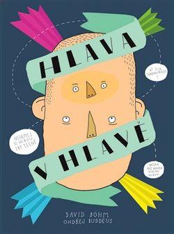 Hlava v hlavě - nejkrásnější dětská kniha roku 2014