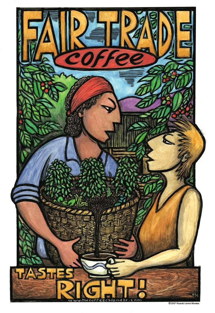 Fair Trade Coffee Tastes Right.