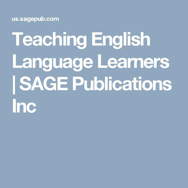 Teaching English Language Learners | SAGE Publications Inc