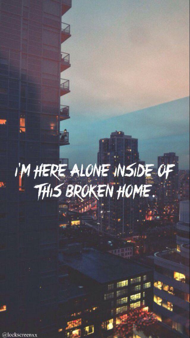 Broken Home by 5 Seconds of Summer                                                                                                                                                      More