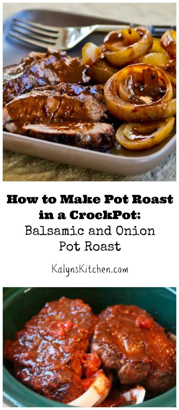 How to Make Pot Roast in a Crockpot and Low-Carb Balsamic ...