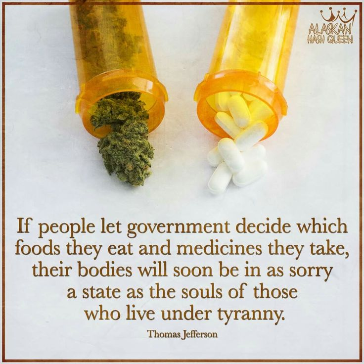 Legalize if only for medicinal reasons