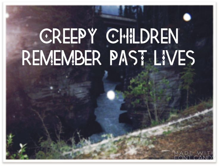 Has your child ever described a last life in such great detail that its hard to make something like that up? Read these creepy reincarnation stories.