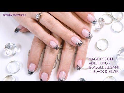 Nageldesign Anleitung – Glasgel elegant in Black & Silver – von German Dream Nai…