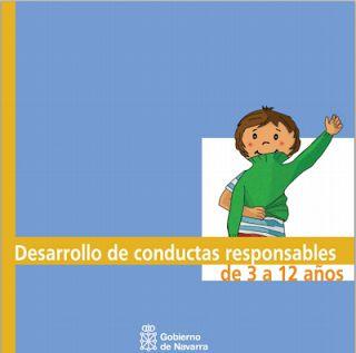 Actividades para Educación Infantil: Desarrollo de conductas responsables GOBIERNO DE NAVARRA