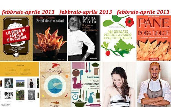 Libri di cucina, Febbraio-Aprile-2013