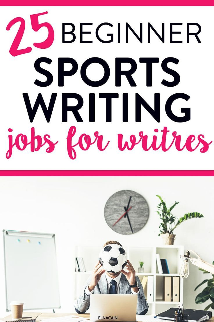 25 Sports Writing Jobs For Beginners Elna Cain In 2020 Writing Jobs Freelance Writing Jobs Online Writing Jobs