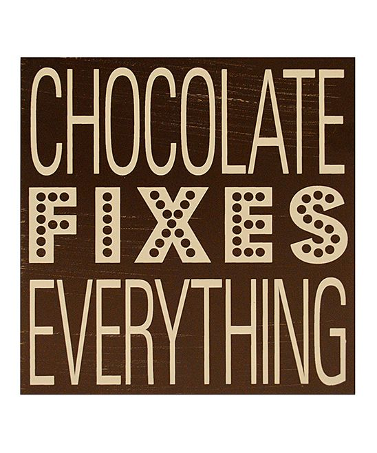 'Chocolate Fixes Everything' Wall Art