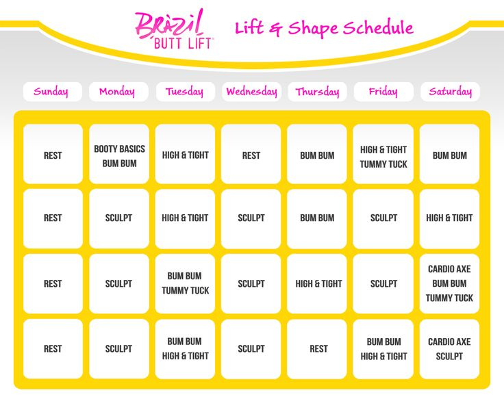 Brazil Butt Lift Lift and Shape Workout Schedule