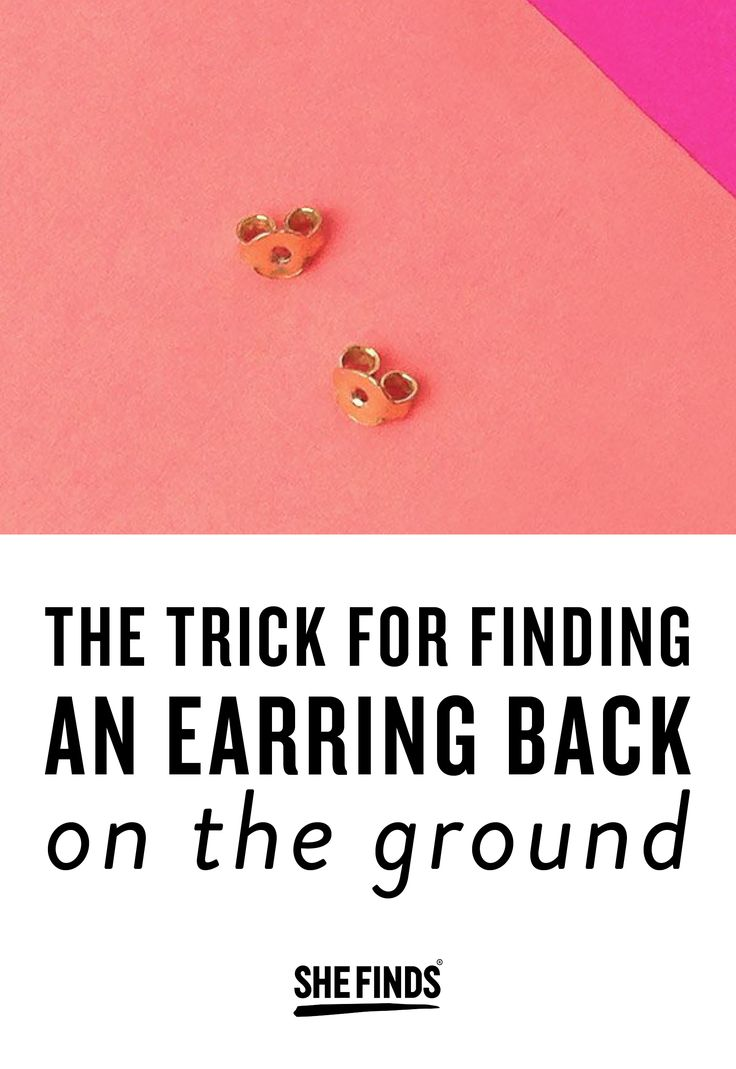 The Trick For Finding An Earring Back On The Ground
