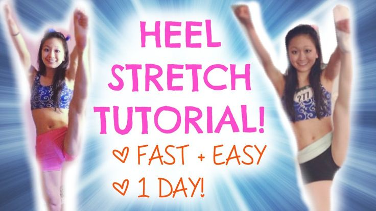 How To Learn A HEEL STRETCH - In ONE DAY! ALL FLYERS DO THIS NOW IT TAKES LESS THAN 10 MINUTES. AND IT REALLY WORKS!!!!!