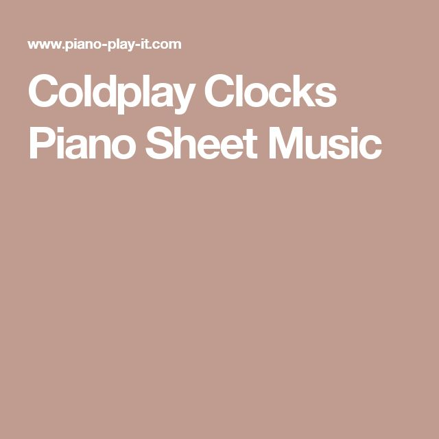 Coldplay Clocks Piano Sheet Music