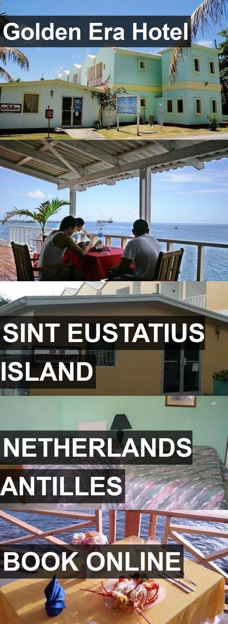 Golden Era Hotel in Sint Eustatius Island