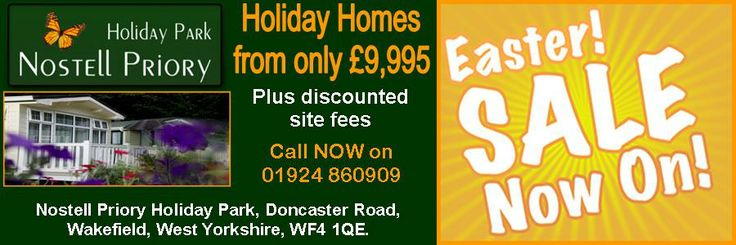 Nostell Priory Holiday Park in Wakefield, West Yorkshire's Easter Sale advertisement which was run in the Yorkshire Post, The Metro and Wakefield Express