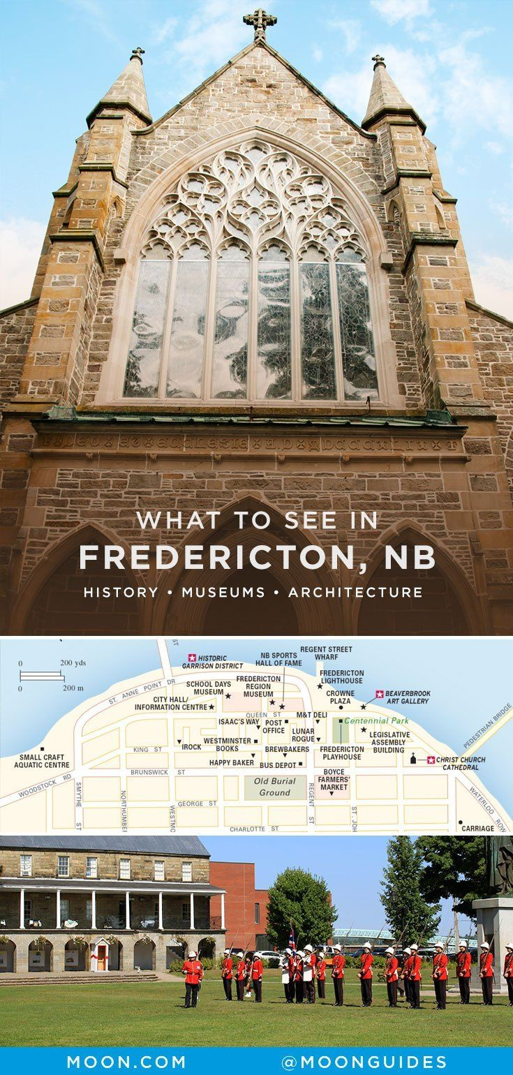 What To See In Fredericton New Brunswick In 2020 Fredericton New Brunswick Fredericton New Brunswick