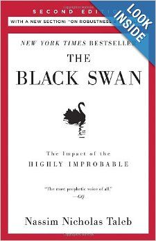 """The Black Swan: Second Edition: The Impact of the Highly Improbable: With a new section: """"On Robustness and Fragility"""": Nassim Nicholas Tale..."""