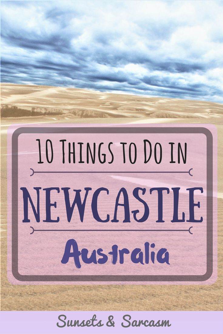 Things to do in Newcastle, Australia. From city sightseeing to NSW beaches to the stunning Stockton sand dunes and where to find kangaroos!