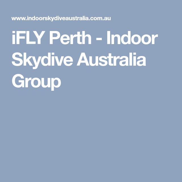 iFLY Perth - Indoor Skydive Australia Group