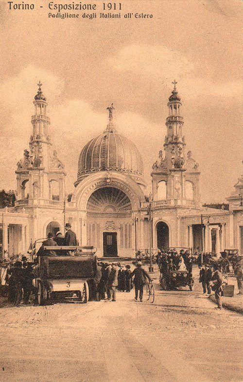 Torino , Esposizione 1911: padiglione degli italiani all'estero