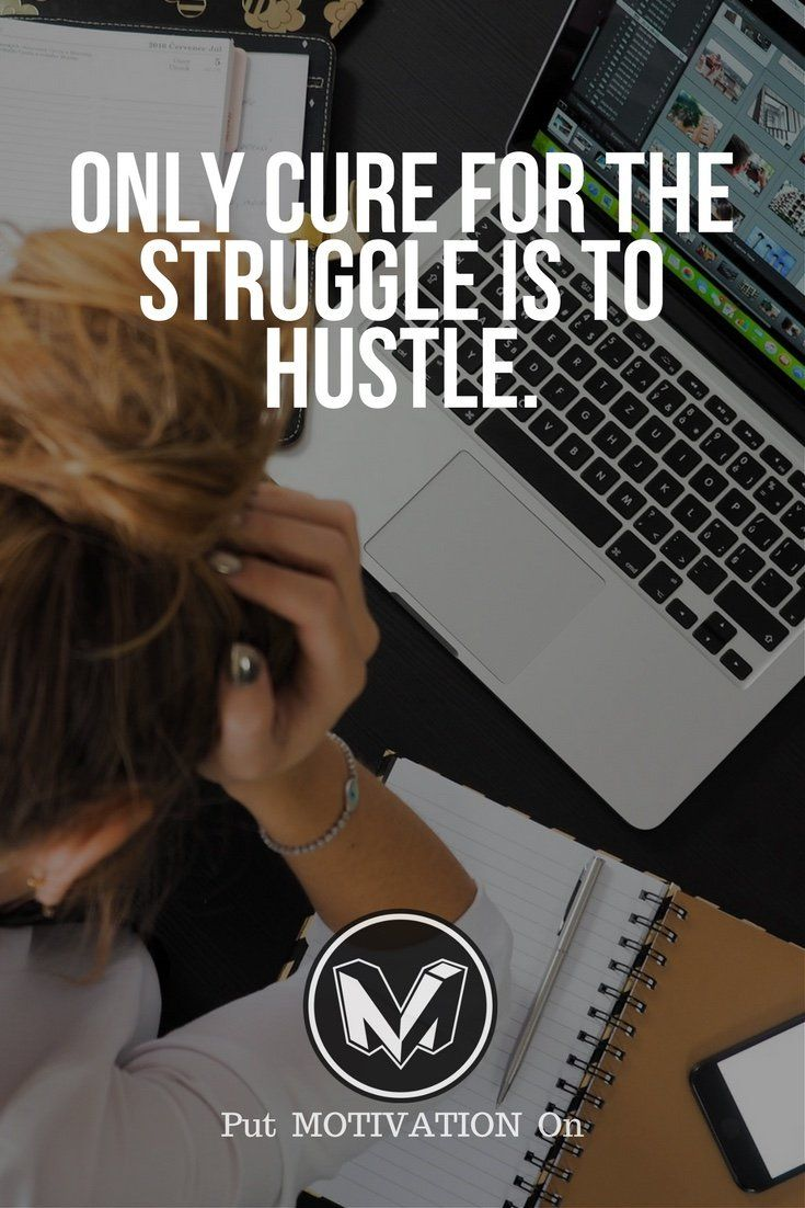 Do The Hustle To Develop Muscle To Be Used To Keep On Moving On Up!