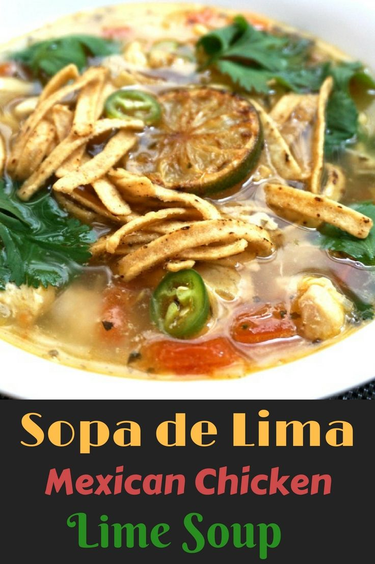 Sopa de Lima - Mexican Chicken Lime Soup. Similar to Tortilla Soup with a little extra spice and citrus. Delicious! Click to get the full recipe