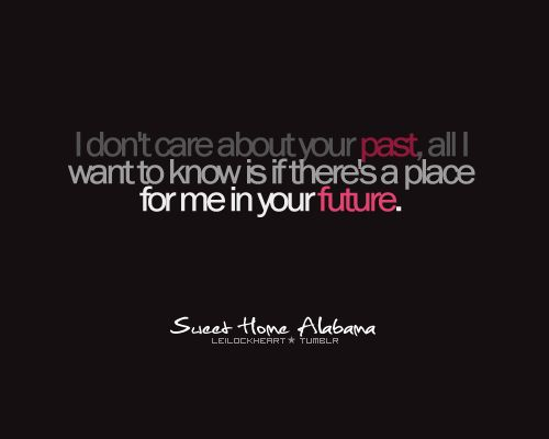 ... this goes to whomever I end up with in the future.