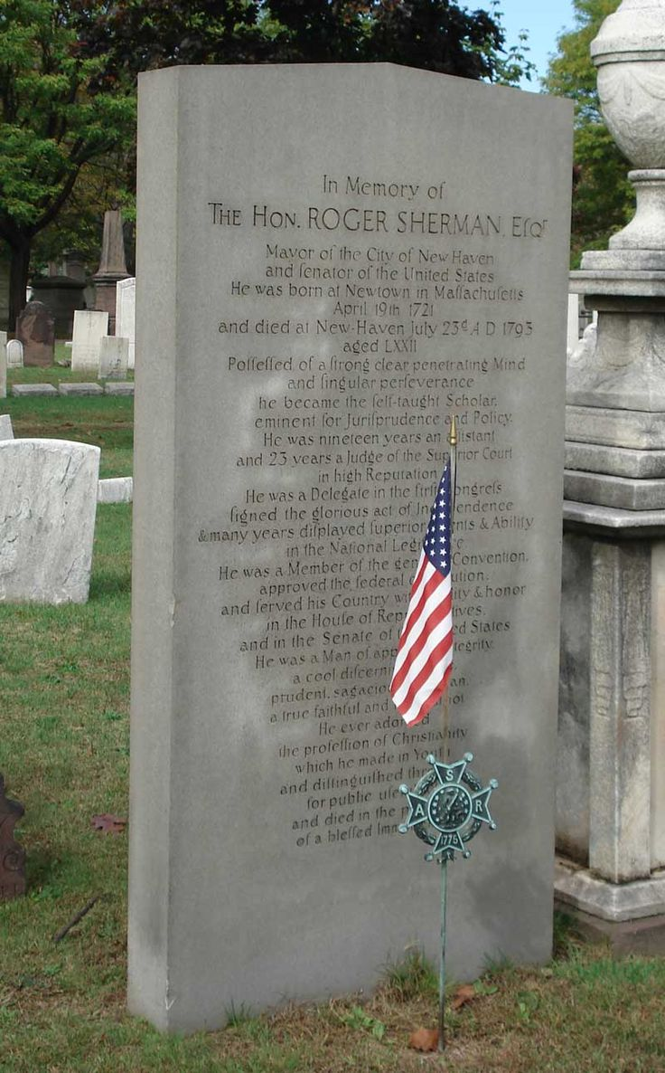 Gravestone for famous ancestor Roger Sherman - signer of the Dec of Independence and Constitution