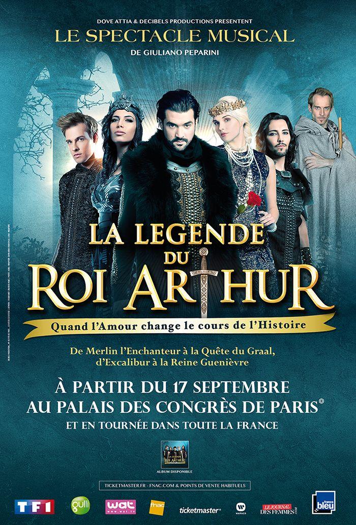 La Légende du Roi Arthur ou la comédie musicale de la rentrée   Les Filles du Web