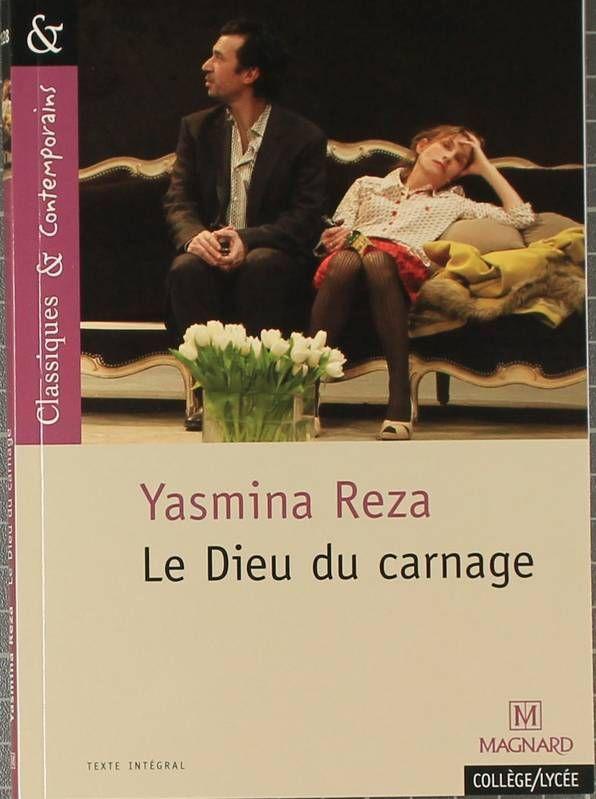 Reza, Yasmina. Le Dieu du carnage. Magnard, 2011MOTS CLÉS : Psychodrame / comédie / couple / huis-clos / humour / littérature française / société / théâtre