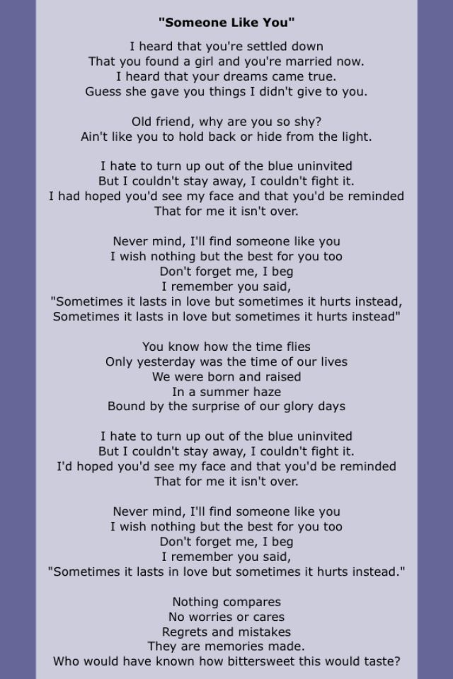 """Someone Like You"" by Adele."