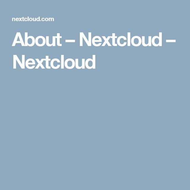About – Nextcloud – Nextcloud